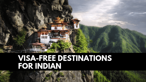 10 Visa-Free destinations for Indian Citizens } VoguenYog