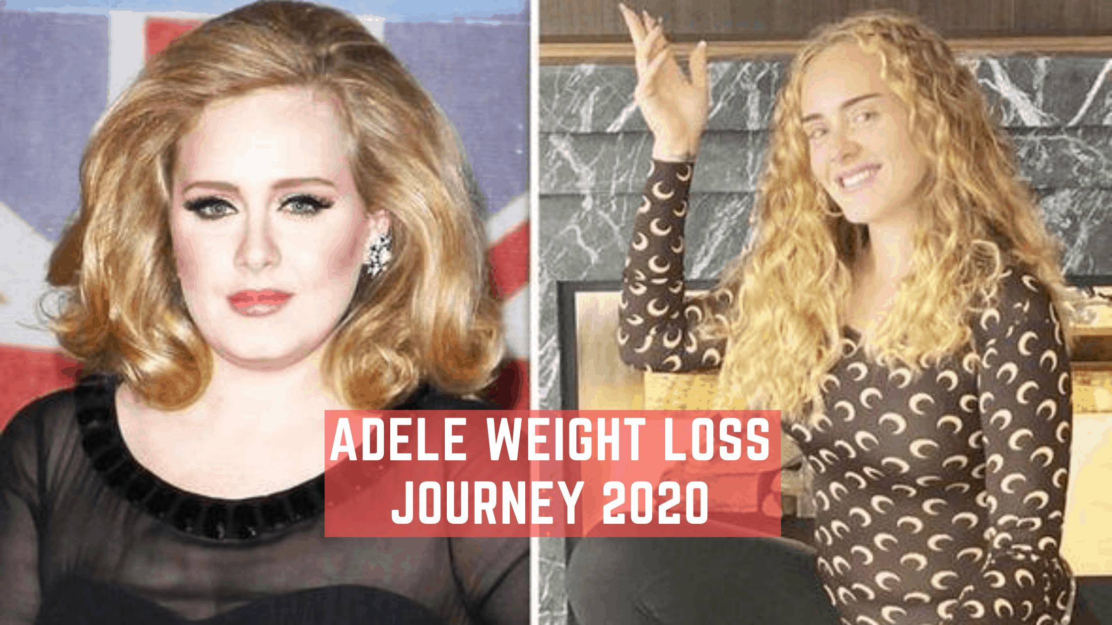 Adele Weight Loss Jouney 2020 | Things That Helped Her ...
